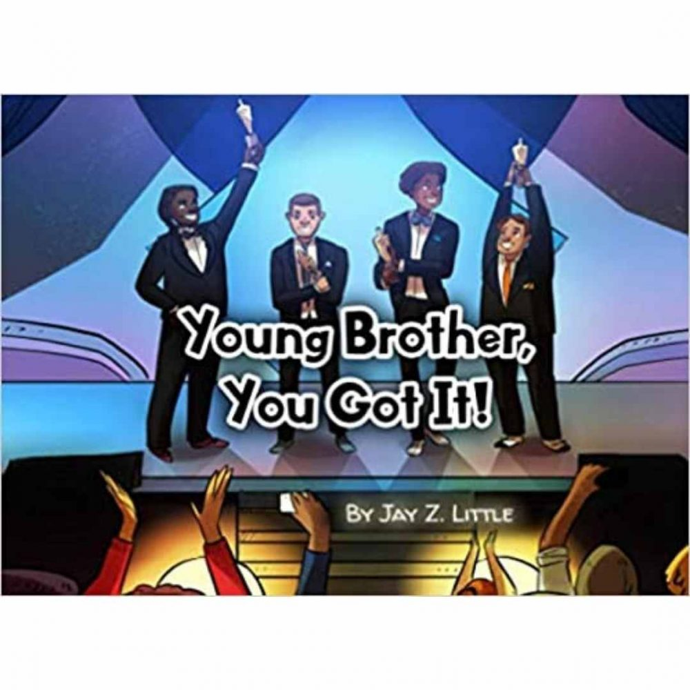 Young Brother, You Got It! Paperback – January 5, 2020